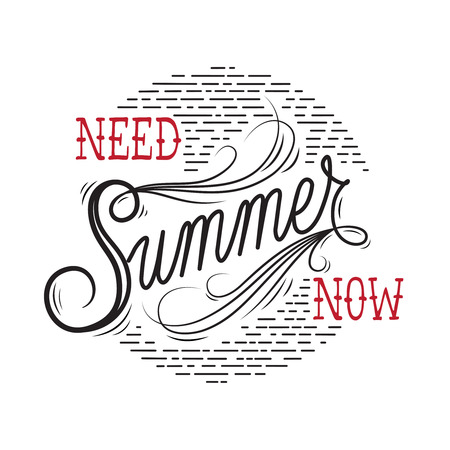 手描きのレタリング ポスター。夏今 - 心に強く訴える引用が必要です。ベクトルの手には、タイポグラフィ t シャツ デザイン、家の装飾要素または