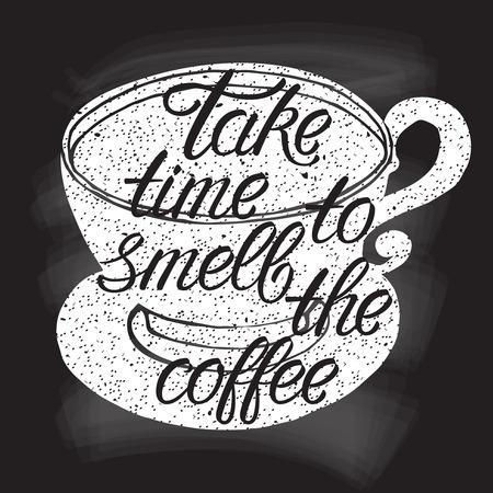 手のコーヒー カップ シルエットの描画ベクトル イラストとフレーズ コーヒーのにおいに時間がかかる。黒板効果タイポグラフィ ・ レタリング ポ