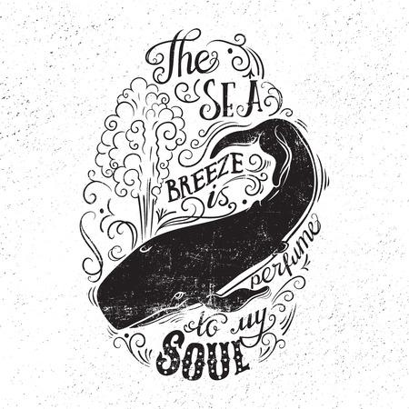 ballena: Dibujado a mano ilustración con con una ballena y las letras. La brisa del mar es el perfume de mi alma. Concepto de la tipografía para el diseño de la camiseta, elemento decoración del hogar o carteles.