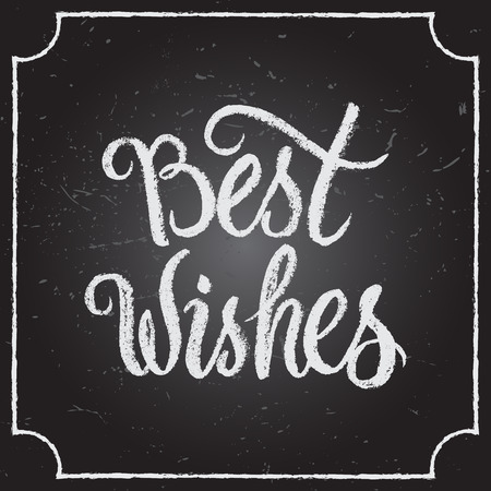 Best Wishes calligraphic and typographic background with chalk word art on blackboard.