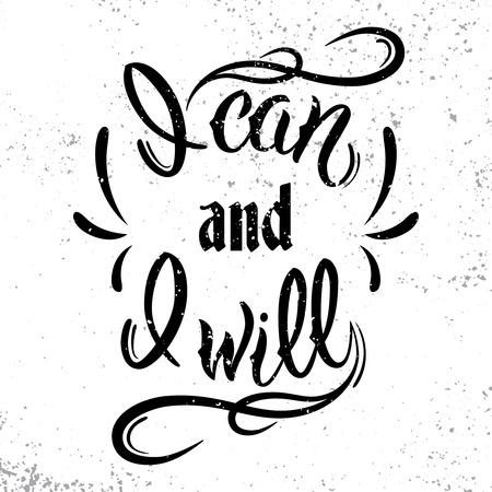 私はできるし、私はなります。やる気を起こさせる、心に強く訴える引用です。T シャツのデザイン、バナー、ポスターに黒の文字。 写真素材 - 48557148
