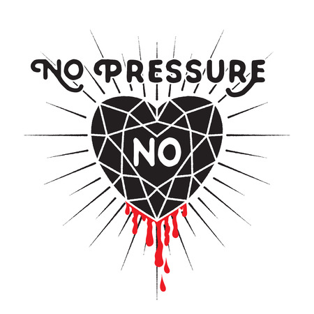 diamond heart: No pressure no  diamond - inspirational quote. Diamond heart with sunburst and drop of blood. Typography design for T-shirt design,home decor element or other product.