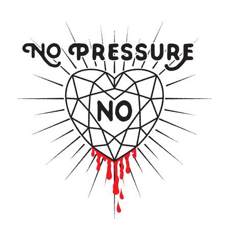 coeur diamant: Aucune pression ne diamant - citation inspir�e. coeur de diamant avec sunburst et goutte de sang. design Typographie pour la conception T-shirt, �l�ment de d�coration ou d'autres produits.