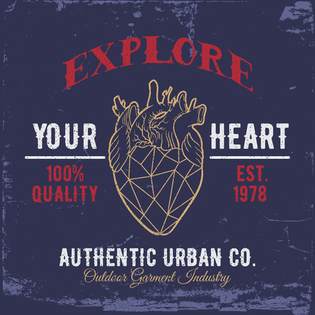 t shirt printing: Explore Your Heart.Vintage typography design for t-shirts,apparel,prints. Illustration