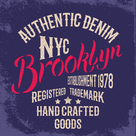 authentic: Brooklyn City vintage illustration. Tee or apparel print design with grunge effect.