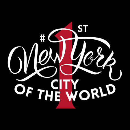 Brush script inspirational quote. New York first city of the world.