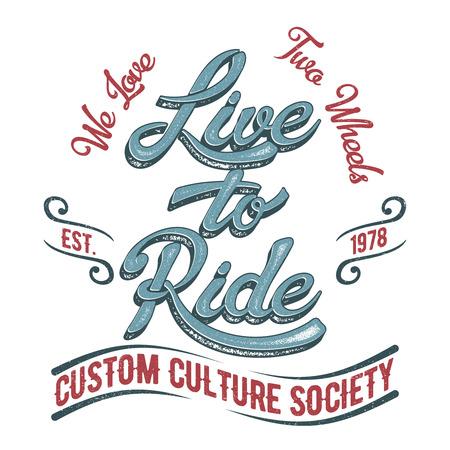 Leef om te berijden. Biker samenleving vintage tee print design met grunge effect. Stock Illustratie