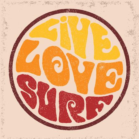 Hand getrokken ronde retro embleem met Live Love Surf inscriptie. Typografieontwerp voor t-shirt, poster, flyer en andere afdrukken.