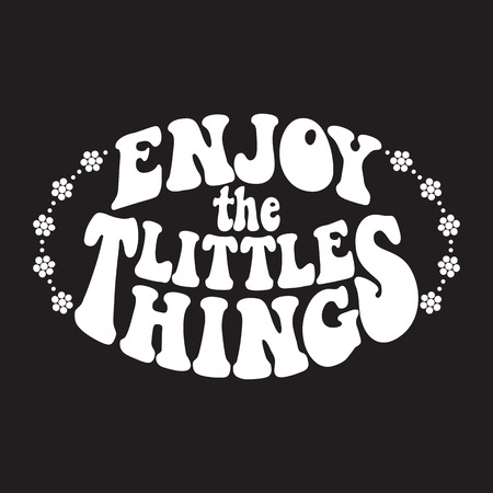 Enjoy the little things. Retro design on a unisex t-shirt with a timeless edgy style. Classic psychedelic 60s and 70s lettering. 写真素材 - 102246275