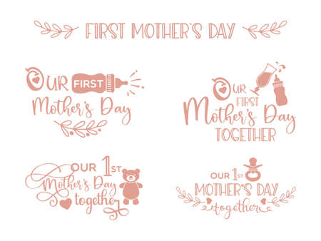 Our first Mothers Day together- lettering set with illustrations