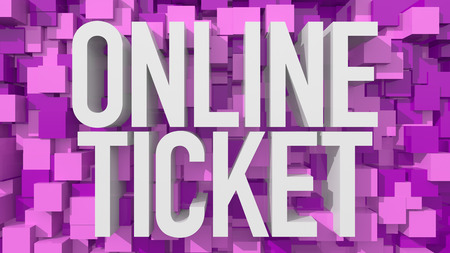 ticket: Extruded Online Ticket text with blue abstract backround filled with cubes