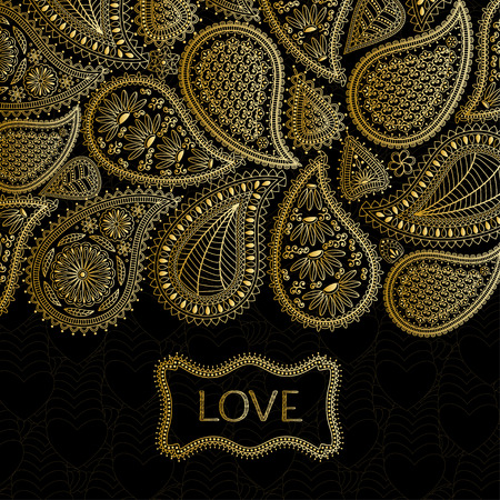 your text: Floral paisley background with indian ormament and place for your text. Romantic design in golden colors and text Love and hearts.