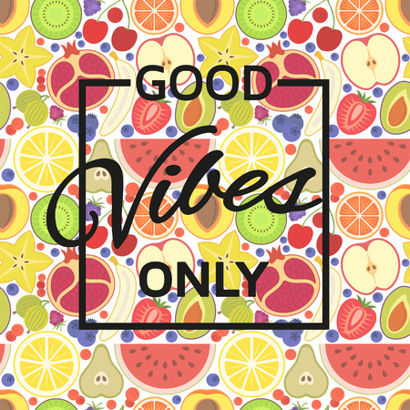 only: Good vibes only background. Vector illustration. Illustration