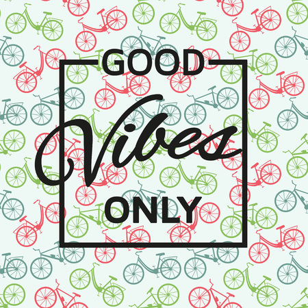 and only: Good vibes only background. Vector illustration. Illustration