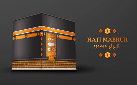Hajj Mabrur Islamic background. Greeting card with Kaaba and Arabic pattern. Translation Hajj Mabrour, pilgrimage Ilustrace