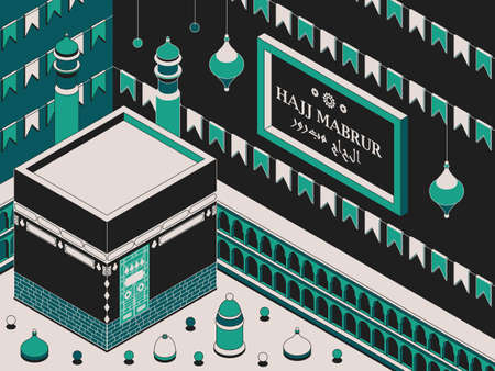 Hajj Mabrur Islamic background isometric. Greeting card with Kaaba, traditional lanterns, mosque and garlands. Translation Hajj Mabrour, pilgrimage