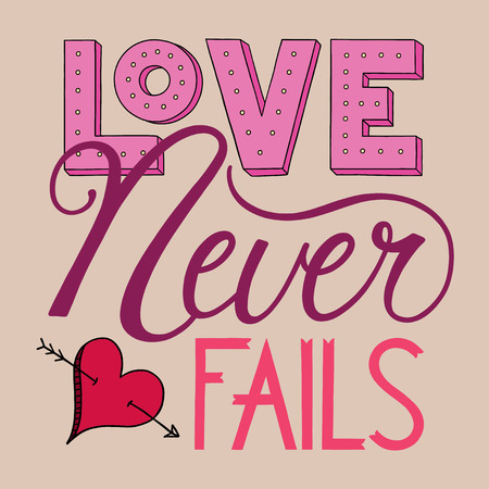 fails: Love Never Fails Lettering