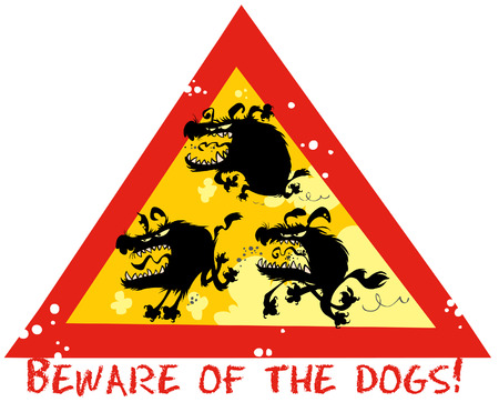 Beware of Dogs funny sign. Vector