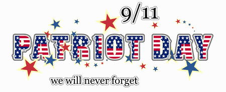 Patriot day we will never forget September 11, 2001, 911, greeting card. vector illustration