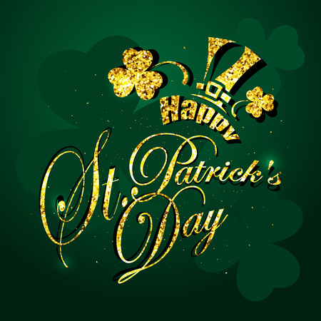 St. Patricks day, Golden text on a green background. vector illustration