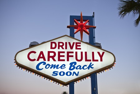 Drive Carefully, backside of the Welcome to Fabulous Las Vegas Nevada sign. Shot at dusk. Stock Photo - 7600229