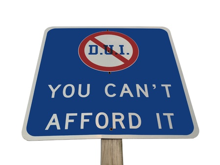 afford: DUI traffic sign in Pennsylvania. You cant afford it.