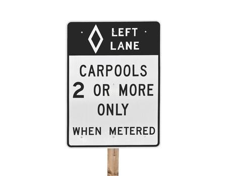 Freeway entrance carpool lane only sign isolated. Stock Photo