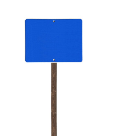 sign post: Tall isolated blue road sign on a wooden post.