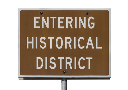 Entering historical district road sign isolated with clipping path  Stock Photo - 16441956