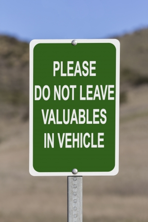 valuables: Do not leave valuables in vehicle warning sign.