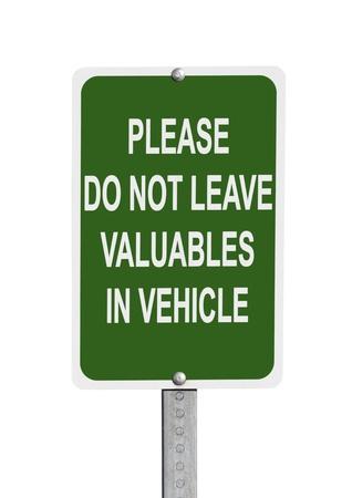 robo de autos: No deje objetos de valor en señal de advertencia vehículo aislado con trazado de recorte