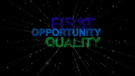 An optimistic 3d illustration of the following inspiring concept words: first, opportunity and quality. They are green, dark blue and violet in the spotted back background