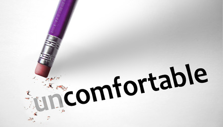 uncomfortable: Eraser changing the word Uncomfortable for Comfortable