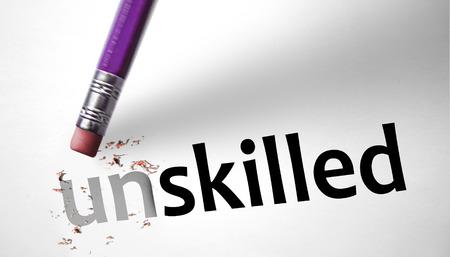 unskilled: Eraser changing the word Unskilled for Skilled