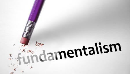 fanaticism: Eraser deleting the word Fundamentalism