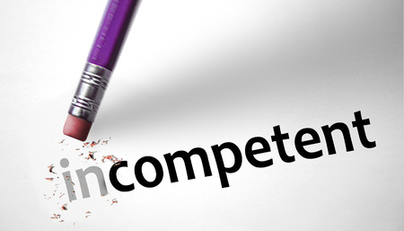 competent: Eraser changing the word Incompetent for Competent