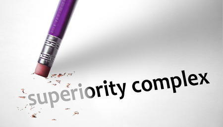 superiority: Eraser deleting the concept Superiority Complex