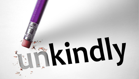 kindly: Eraser changing the word Unkindly for Kindly