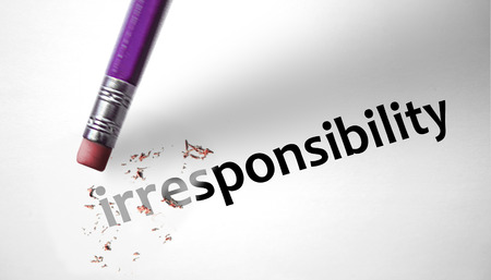 deleting: Eraser deleting the word Irresponsibility