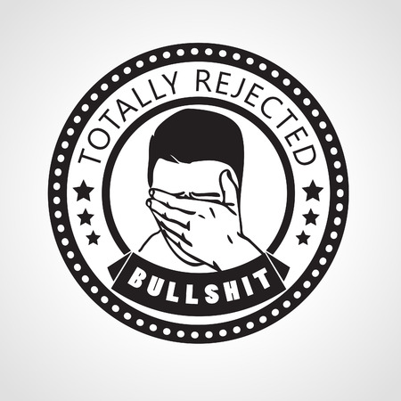 covering eyes: Vector Rejected stamp, label Totally rejected, bullshit with face palmed man or Ashamed man covering his eyes with hand