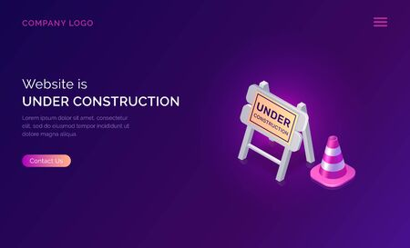 Website under construction, maintenance work or error page isometric concept vector illustration. Traffic cone and warning road traffic sign, purple ultraviolet web page banner