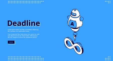 Deadline banner. Concept of important event on due date and infinite lifecycle. Vector landing page of project deadline, work process plan with isometric icon with infinity sign and assistant chat bot Vectores