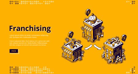 Franchising isometric landing page. Franchise business branch expansion. Small enterprise, company, shop, retail store or service with home office, corporate headquarter, 3d vector line art web banner Vettoriali