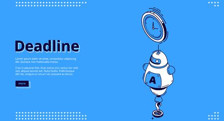 Deadline banner. Concept of important event on due date and countdown bill. Vector landing page of project deadline, timer notification with isometric icon of clock and assistant chat bot
