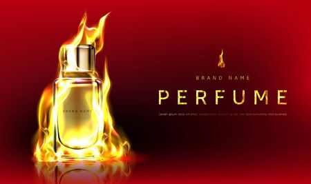 Perfume bottle in fire flame. Vector realistic brand poster with premium fragrance product, men cologne in flaming glass bottle. Promotion banner, advertising background