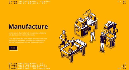 Manufacture isometric landing page. Industrial stuff production on modern plant. Workers in robe on factory manufacturing process with lathe, welding or drilling machines 3d vector line art web banner