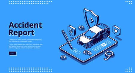 Accident report banner. Online service for registration car crush and damage. Vector landing page of police report of vehicle accident with isometric illustration of smartphone, car and shield 向量圖像