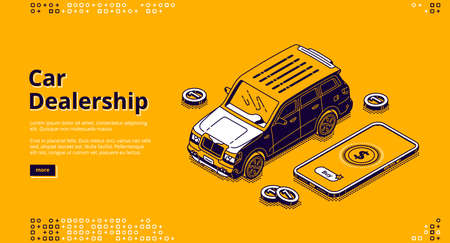 Car dealership isometric landing page, automobile with scatter coins and smartphone with application for payment. Vehicles sale or exhibition, transport rental agency business, 3d line art web banner