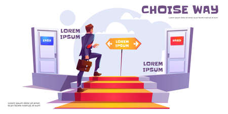 Choice way concept, businessman climb upstairs choose between easy and hard way doors. Career development, ladder to success, business and finance achievement, work solution Cartoon vector banner