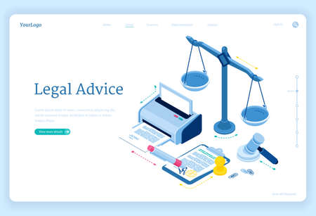 Legal advice isometric landing page. Lawyer assistance for regulation legal issues and compliance to rules. Advocate attorney service, 3d vector web banner with scales, printer, gavel and documents Stock Illustratie